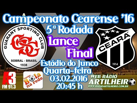 [Cearense '16] Lance Final - Guarany SC 0 X 2 Ceará S.C - Equipe Bola na Rede