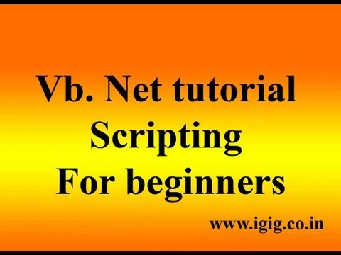 Vb.Net tutorial  - vb scripting for beginners - Visual Basic 2008 tutorial in hindi
