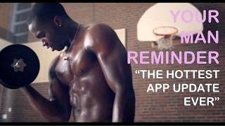 Rethink Breast Cancer Presents_ Your Man Reminder The Hottest App Update Ever