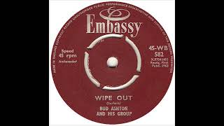 "Bud Ashton And His Group - Wipe Out (7"" Version) 1963"