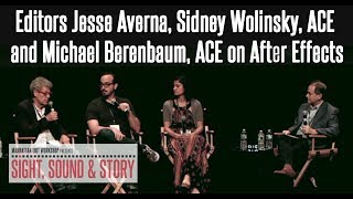 Editors Jesse Averna, Sidney Wolinsky, ACE and Michael Berenbaum, ACE on After Effects