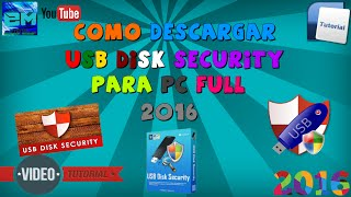 Como Descargar Usb Disk Security Full En Español 2016