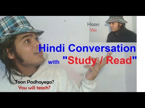 How to Learn Hindi 10 - Hindi Conversation with Read/Study Verb