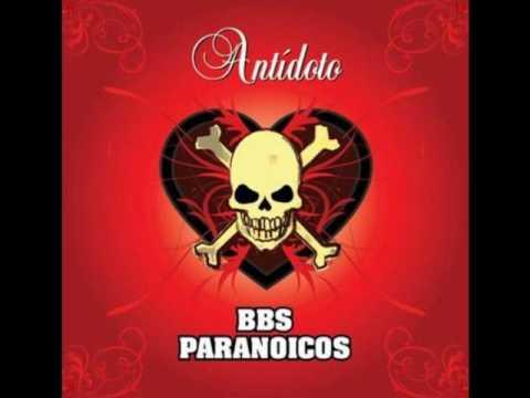 Bbs Paranoicos - Nada Es Justo
