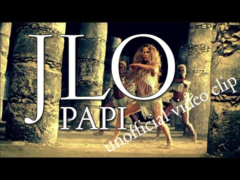 Jennifer Lopez Papi unofficial video clip DJ Pakis video edit