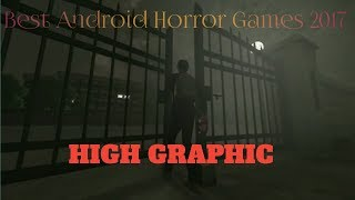 7 Game Horror Android HIGH GRAPHIC Terbaik 2017 - Best Android Horror Games 2017