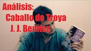 Análisis: Caballo de Troya de J. J. Benítez
