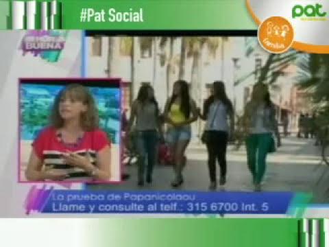 El papanicolau un examen que toda mujer se debe hacer #EnHoraBuena #PatSocial #PatFamilia