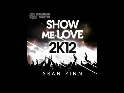 Sean Finn - Show Me Love 2K12 (Crazibiza Remix) Music Videos