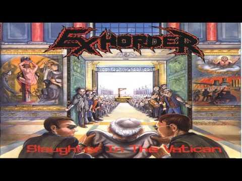 Exhorder - Slaughter In Vatican
