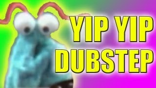 Yip Yip Dubstep - (now on iTunes) - WTFBrahh