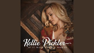 Kellie Pickler If It Wasn't For A Woman
