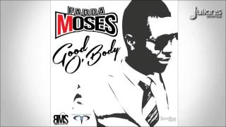 """Soca Music"" Fadda Moses - Good O Body ""2015 Trinidad"" (Pianist Riddim)"