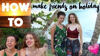 download lagu How To Make New Friends On Holiday As A gratis