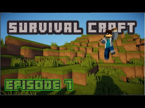 Survival Craft Episode 7