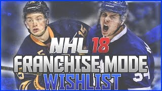 NHL 18 Franchise Improvements, Features & Additions Wishlist