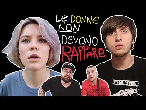 QUANDO LE DONNE NON DEVONO RAPPARE E SUONARE (Feat. Arcade Boyz)