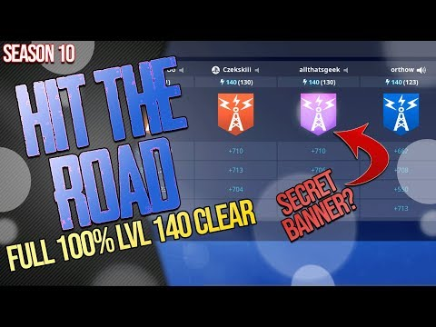 FORTNITE STW | SEASON 10 *HIT THE ROAD* | FULL CLEAR 140 100% NO DAMAGE | SECRET BANNER?
