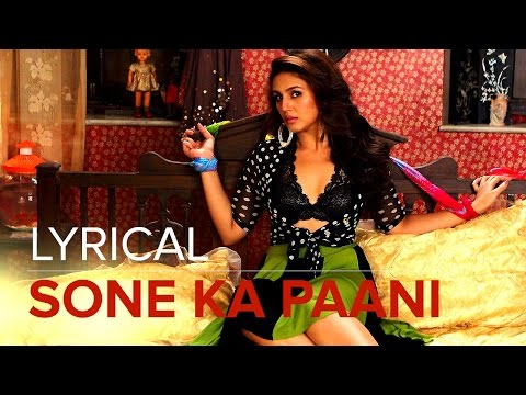 Sone Ka Paani | Full Lyrical Song | Badlapur