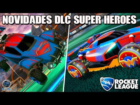 Rocket League - NOVOS CARROS, RODAS e MAIS | DC Super Heroes DLC