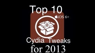 TOP 10 CYDIA TWEAKS of FEB 2013 - iOS 6.0 - 6.1.3
