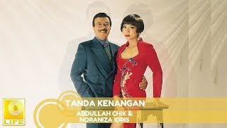Abdullah Chik & Noraniza Idris - Tanda Kenangan (Official Audio)