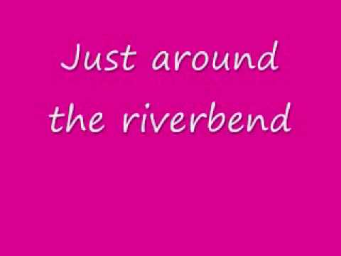 Just Around the Riverbend - Pocahontas w/ Lyrics on screen