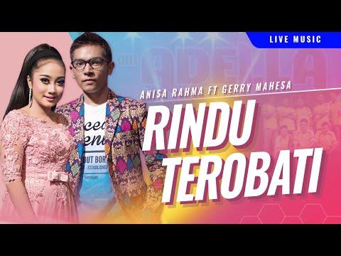 Gerry Mahesa Feat. Anisa Rahma - Rindu Terobati  [OFFICIAL]