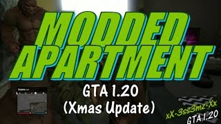 GTA Online 1.20 - MODDED APARTMENT - Working After Patch 1.20 / 1.22 (modding public lobby)