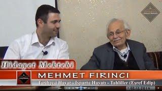 Mehmet Fırıncı - Tarihçe-i Hayat : Isparta Hayatı - Tahliller ( Eşref Edip )