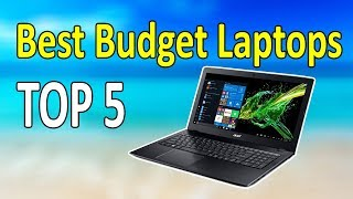 Top 5 Best Budget Laptops for Productivity, Gaming & Business