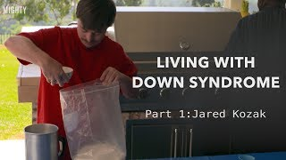 Living with Down Syndrome: Part 1