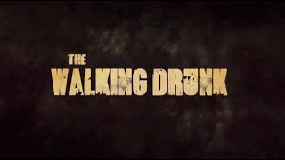 THE WALKING DRUNK – Chỉ người say mới có