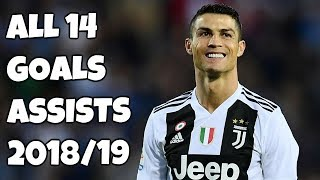Cristiano Ronaldo All 14 Goals & Assists - Juventus 2018/19