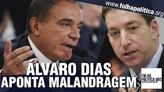 Senador Álvaro Dias retruca 'presidiário Lula' e detona Glenn Greenwald apontando 'malandragem'