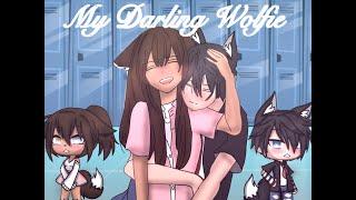 || My Darling Wolfie || GLMM || READ DESC PEEEEEASE! || Gacha Life ||