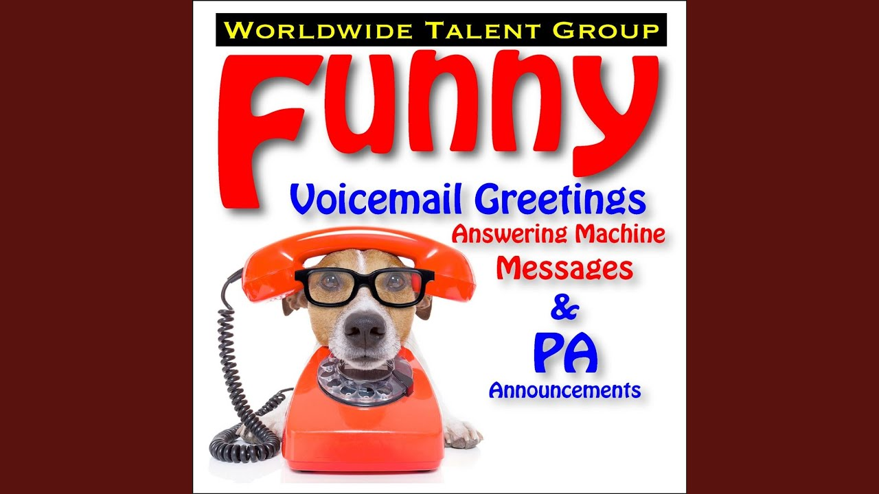 Funny Answering Machine Amp Voicemail Messages Phone Oukasfo