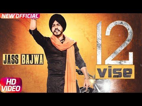 12 Vise (Full Video)  Jass Bajwa  Lally Mundi  Gupz Sehra  Latest Punjabi Song 2017   Speed Records
