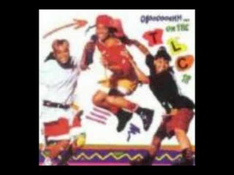 Tlc - Das da Way we Like