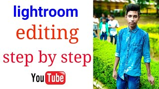 How to Lightroom editing ll step by step ll best trick ll