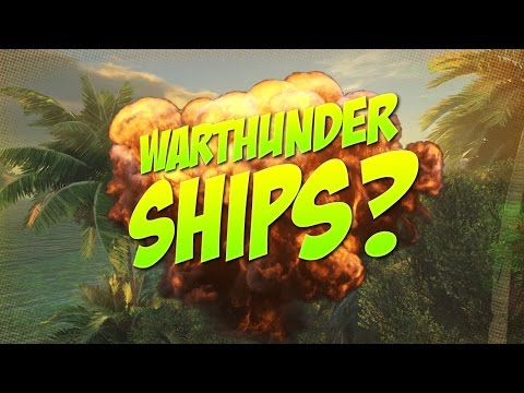 SHIPS SOON? - War Thunder [Cloud and lighting dev blog]