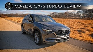 2019 Mazda CX5 Turbo | The Best But Not the Brightest