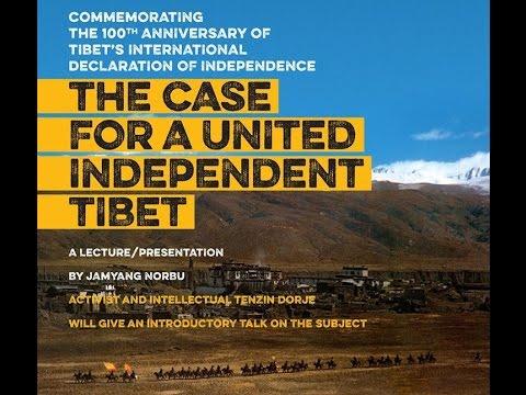 The Case of a United Independent Tibet: Jamyang Norbu, Tendor & Jigme Ugen