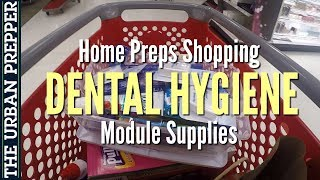 Dental Hygiene Module | Simple Home Preps Shopping