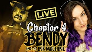 Bendy and the Ink Machine CHAPTER 4 (Full Gameplay)