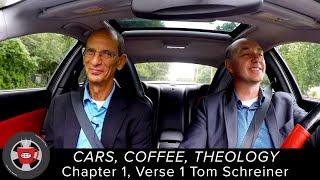 Cars, Coffee, Theology (1:1) Tom Schreiner