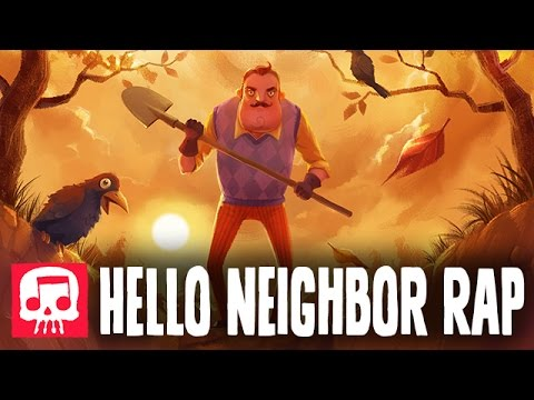 """HELLO NEIGHBOR RAP by JT Music - """"Hello and Goodbye"""""""