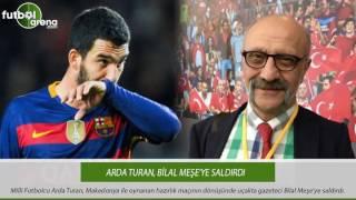Arda Turan, Bilal Meşe