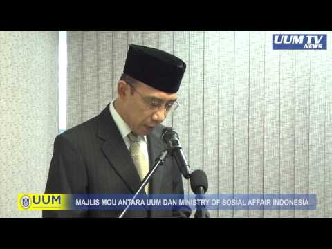 SEKITAR MOU ANTARA UUM DAN MINISTRY OF SOSIAL AFFAIR REPUBLIC OF INDONESIA