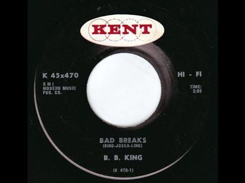 B.B. King - Bad Breaks